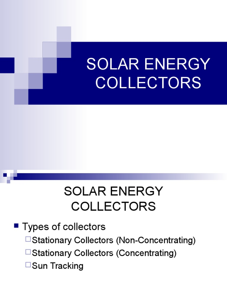 Solar Energy Collectors PPT