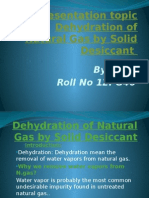 Dehydration of Natural Gas by Solid Desiccant
