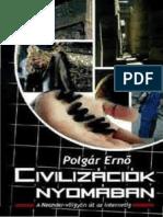 Polgár Ernö - Civilizáciok Nyomában
