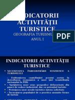 INDICATORII ACTIVITĂŢII TURISTICE