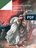 A Biblia a Moral e a Etica