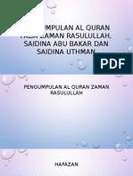 Pengumpulan Al Quran Pada Zaman Rasulullah, Saidina