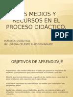 los medios y recursos en el proceso didctico