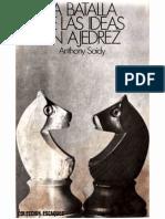 Saidy Anthony Traduccion de Mariano Orta Manzano . La Batalla de Las Ideas en El Ajedrez 1978