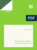 Eides 75, Ignacio de Loyola, Un Itinerario Vital