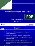 Community Hpme Based Care