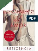 Los Caballeros Del Amor - A.J. Blue