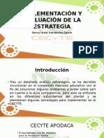 Implementación y Evaluación de La Estrategia