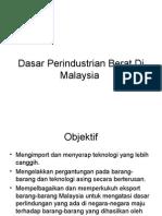 Dasar Perindustrian Berat Di Malaysia(presentation pam).ppt
