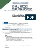 Plan Estrategico Para La Insercion de Poblacion Estudiantil, Ciclo 2015