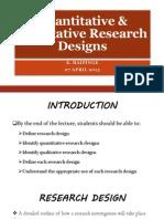 Quantitative & Qualitative Research Designs