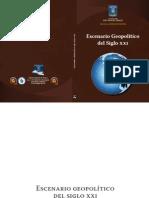 Vargas Julian. Escenario Geopolitico Del Siglo XXI. Bogota ESDEGUE 2012.-Libre