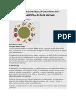Diez Inversiones en Agroindustrias No Convencionales Para Innovar