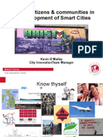 Involving citizens and communities in the development of smart cities - Kevin O'Malley