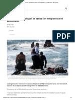 Emergencia Por Naufragios de Barcos Con Inmigrantes en El Mediterráneo - BBC Mundo