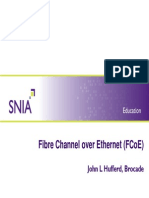 FCoE - Fibre Channel Over Ethernet