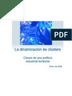 La dinamizacion de clusters como política industrial territorial