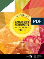 Abierto el plazo de inscripción a las 3.000 plazas de las actividades vacacionales del verano de 2015