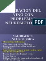 Valoracion Del Niño Con Problemas Neuromotores i