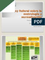 Ley Federal Mexicana sobre la Metrología y Normalización