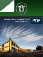 Universidad Tecnológica de Tecamachalco. Perspectiva 2010
