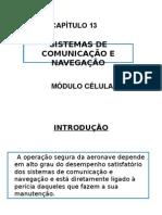 Capítulo 13 Sistemas de Comunicação e Navegação
