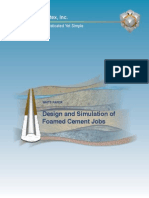 Design and Simulation of Foamed Cement Jobs