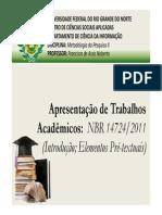 Aula 10 - Trabalhos Acadêmicos (Conceitos, Tipologia, Parte Interna e Externa, Elementos Pré-textuais)