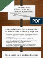Unidad1_Actores y Sus Influencias en Los Procesos de Aprendizaje