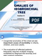 ANOMALY TRACHEOBRONCHIAL TREE - RD+SKR