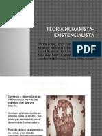 TEORIA HUMANISTA-EXISTENCIALISTA