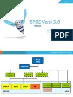 14. Slide Panduan SPSE Versi 3.6 (Ref.21.01.2015) (1)