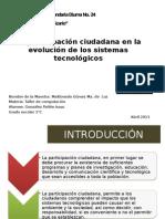 Tarea ISAAC La Participación Ciudadana en La Evolución de Los SISTEMAS TECNOCLÓGICOS