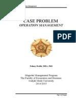 Case Problem OM JKT Aug_2014_Jan_2014-1.doc