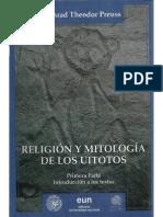 Religion y Mitologia de Los Uitotos - Konrad Theodor Preus