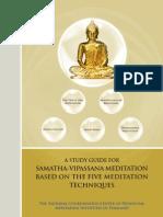 A Study Guide for Samatha-Vipassana Meditation Based on the Five Meditation Techniques