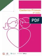 Caderno PRESSE 3º Ciclo