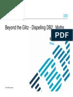 Beyond the Glitz - Dispelling DB2 Myths