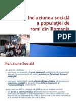 Incluziunea sociala a populatiei de romi din Romania