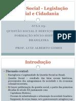 Aula 03 - Questão Social e Serviço Social No Brasil