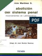 La Abolición Del Sistema Penal - Mauricio Martínez Sánchez