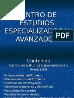 Centro de Estudios Especializados y Avanzados
