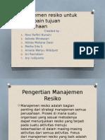 Manajemen Resiko Untuk Pencapain Tujuan Perusahaan