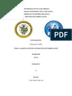 Clasificación de LCLASIFICACIÓN DE LOS PROCESOS DE FABRICACIÓNos Procesos de Fabricación