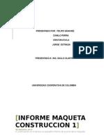 INFORME MAQUETA CONSTRU