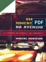 Um Jumentinho Na Avenida, A Missão Da Igreja e as Cidades - Marcos Monteiro