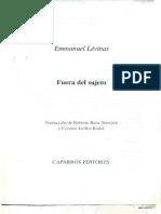 Levinas, Emmanuel. Del Sujeto Al Objeto en Fuera Del Sujeto (Fragmento).