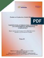 Gestión Por Acuerdos Para Construir Un Conocimiento Profesional Compartido TOMO II