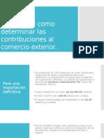Ejemplo de Como Determinar Las Contribuciones Al Comercio Modificado