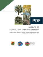 Manual de Silvicultura Urbana del Municipio de Pereira. (COLOMBIA)
